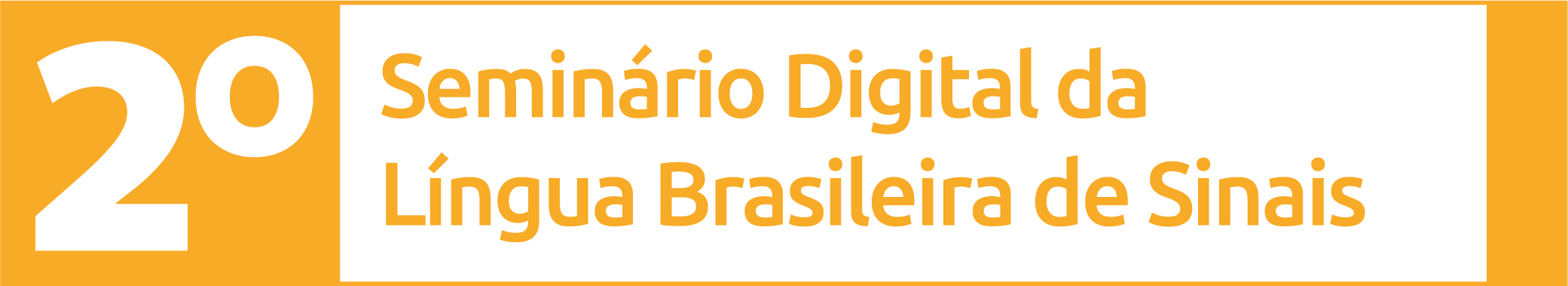 2 Seminario Digital da Língua Brasileira de Sinais